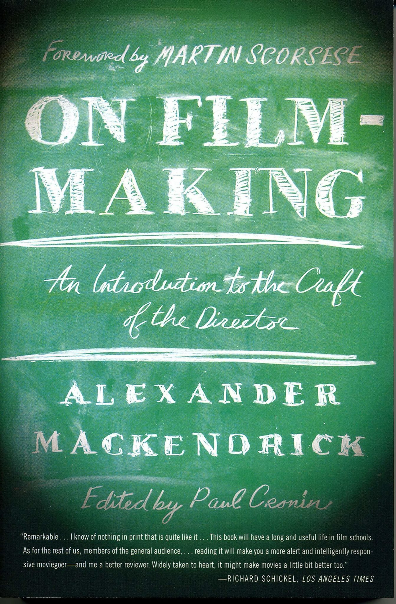 On Film-making - Alexander Mackendrick - 6 Incredible Books That Will Help You Boost Your Filmmaking Career - Indie Shorts Mag