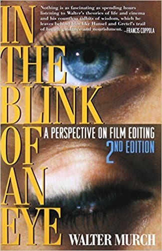 In the Blink of An Eye 2nd Edition - 6 Incredible Books That Will Help You Boost Your Filmmaking Career - Indie Shorts Mag