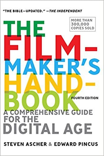 The Filmmaker's Handbook - 6 Incredible Books That Will Help You Boost Your Filmmaking Career - Indie Shorts Mag