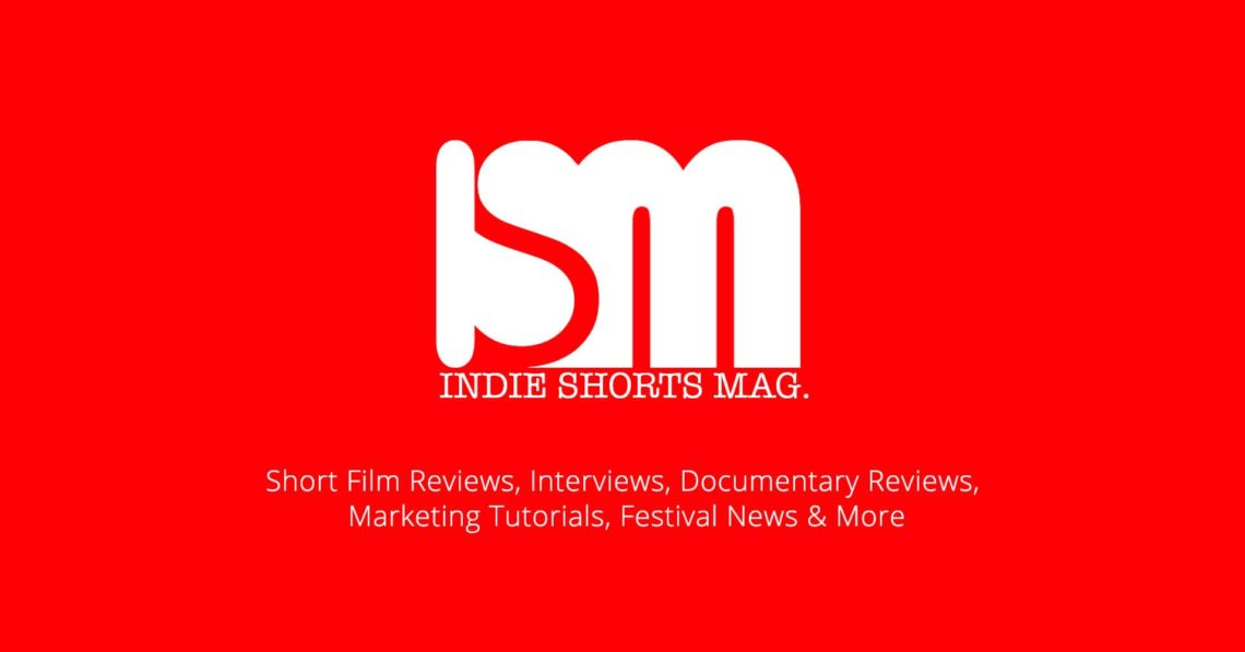 About Indie Shorts Mag - Short Film Review Site