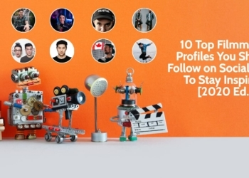 10 Top Filmmaker Profiles You Should Follow on Social Media To Stay Inspired [2020 Ed.] - Indie Shorts Mag